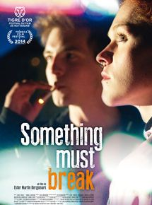 Bande-annonce Something Must Break