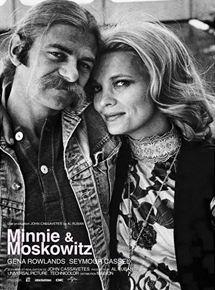 Minnie et Moskowitz (Ainsi va l'amour) streaming