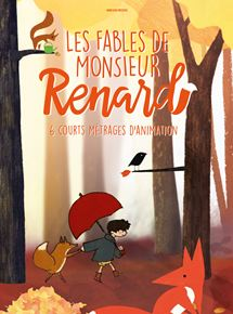 Les Fables de Monsieur Renard streaming