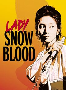 Lady Snowblood streaming