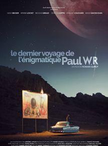 Le Dernier Voyage de l'énigmatique Paul W.R.