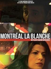 Montréal la Blanche en streaming