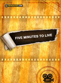 Five Minutes to Live streaming