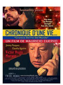 Chronique d'une vie...Cronica Del Fin Del Mundo