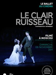 Le Clair ruisseau (Bolchoï-Pathé Live)