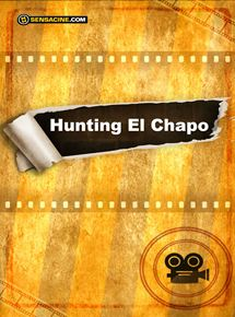Hunting El Chapo streaming