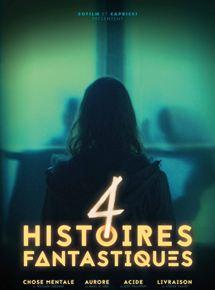 4 Histoires fantastiques streaming