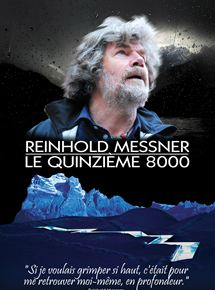 Reinhold Messner – Le Quinzième 8000 streaming