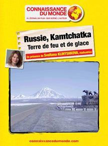 RUSSIE, KAMTCHATKA, Terre de feu et de glace streaming