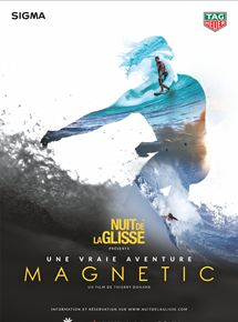 Nuit de la Glisse: Magnetic streaming