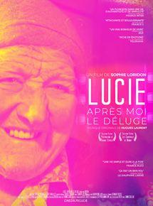 Lucie, Après Moi Le Déluge streaming