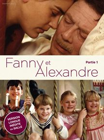 Fanny et Alexandre - Partie 1 streaming