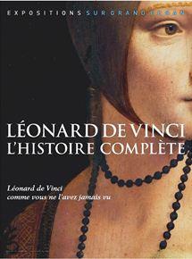 Leonard de Vinci : l'histoire complète streaming
