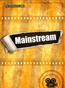 Mainstream streaming
