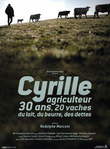 Bande-annonce Cyrille, agriculteur, 30 ans, 20 vaches, du lait, du beurre, des dettes