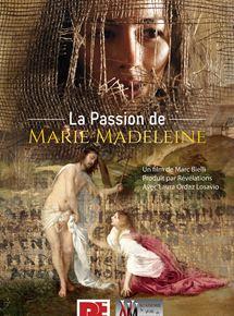 La Passion de Marie Madeleine streaming