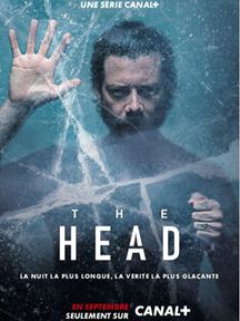 THE HEAD  Saison 1 streaming