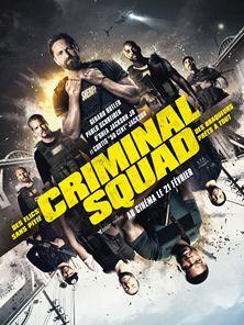 Criminal Squad Bande-annonce VO