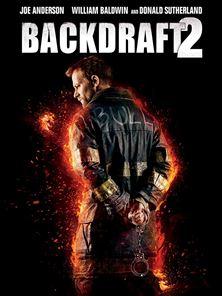 Backdraft 2 Bande-annonce VO
