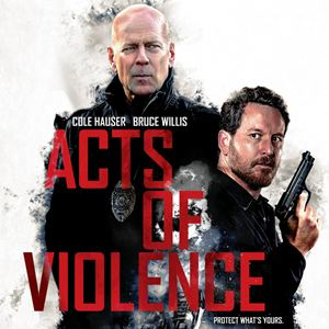 Re: Acts of Violence (2018)