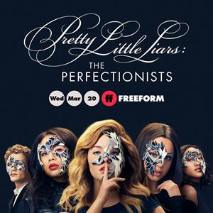 Pretty Little Liars: The Perfectionists : Affiche