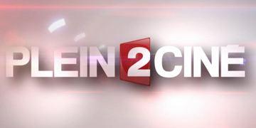 Le Plein 2 Ciné du 28 septembre est en ligne ! [VIDEO]