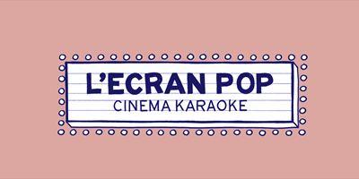 Ecran Pop : le nouveau rendez-vous ciné-karaoké du Grand Rex