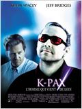 K-Pax, l&#39;homme qui vient de loin
