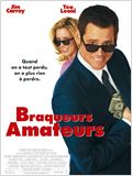 Braqueurs amateurs