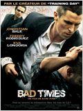 Bad Times