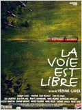 La Voie est libre