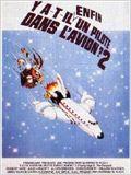 Y a t il un pilote dans l 39 avion film 1980 allocin - C est interdit dans l avion ...