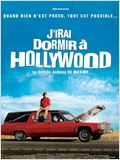 J&#39;irai dormir &#224; Hollywood