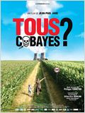 Tous Cobayes?