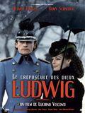 Ludwig - Le crépuscule des Dieux