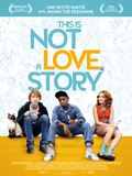 This is not a love story