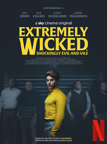 Bande-annonce Extremely Wicked, Shockingly Evil and Vile