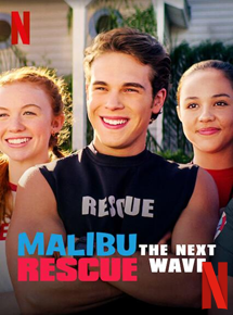 Malibu Rescue : Une Nouvelle Vague streaming