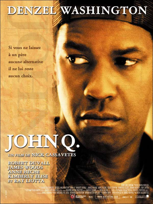 John Q - film 2001 - AlloCiné