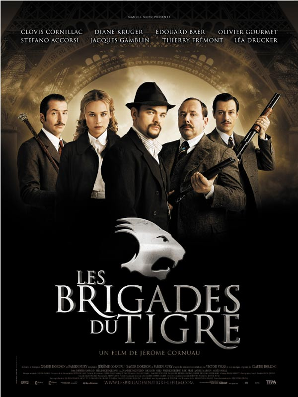 les brigades du tigre film 2005 allocin. Black Bedroom Furniture Sets. Home Design Ideas