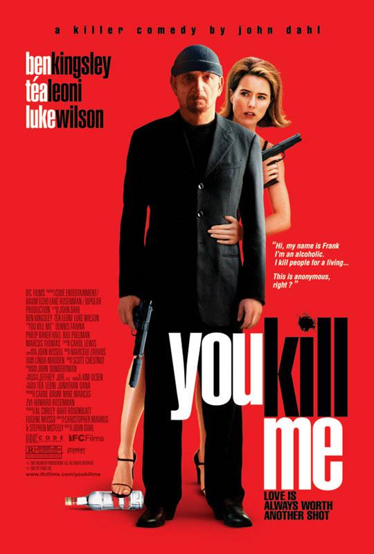 You Kill Me affiche