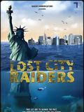 Lost City Raiders : Le secret du monde englouti streaming