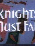 Knights Must Fall Streaming Gratuit Français