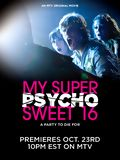 My Super Psycho Sweet 16 Streaming 720p TRUEFRENCH