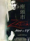 La Légende de Zatoichi : Mort ou vif Streaming Gratuit Français
