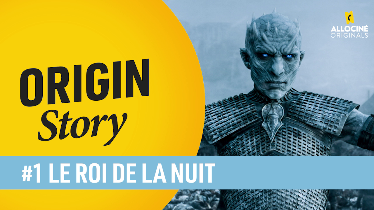 Game of Thrones - Le Roi de la Nuit : on décrypte l'Origin Story du méchant de la série