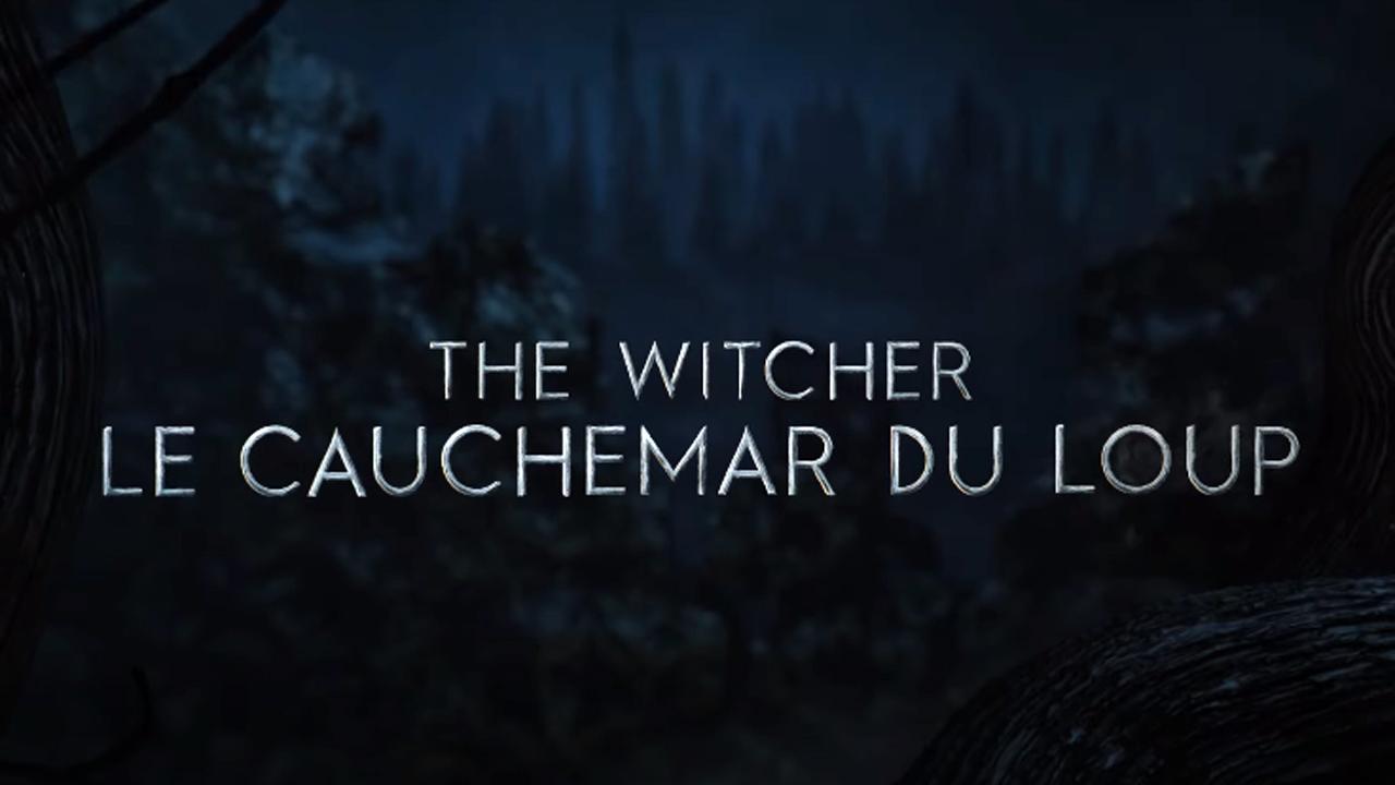 The Witcher: le cauchemar du Loup : Netflix dévoile la bande-annonce du film animé et le casting vocal
