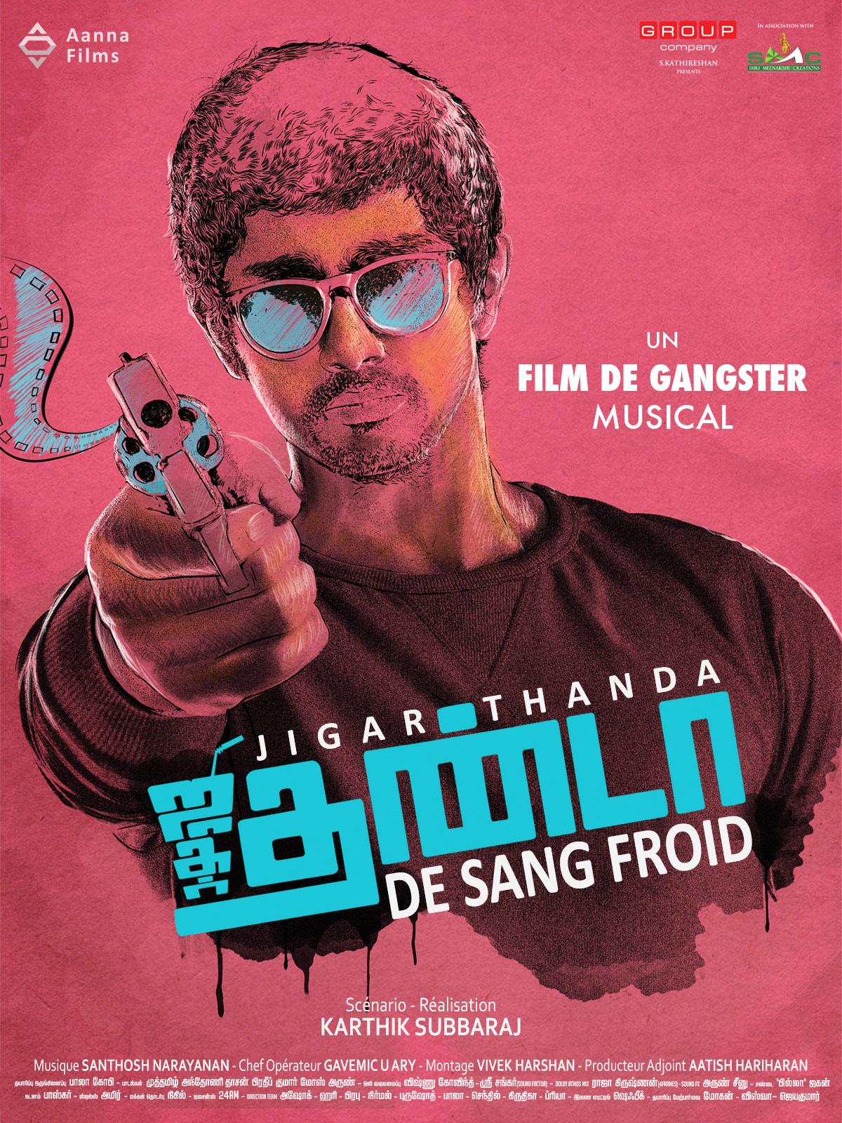 Jigarthanda - De Sang Froid