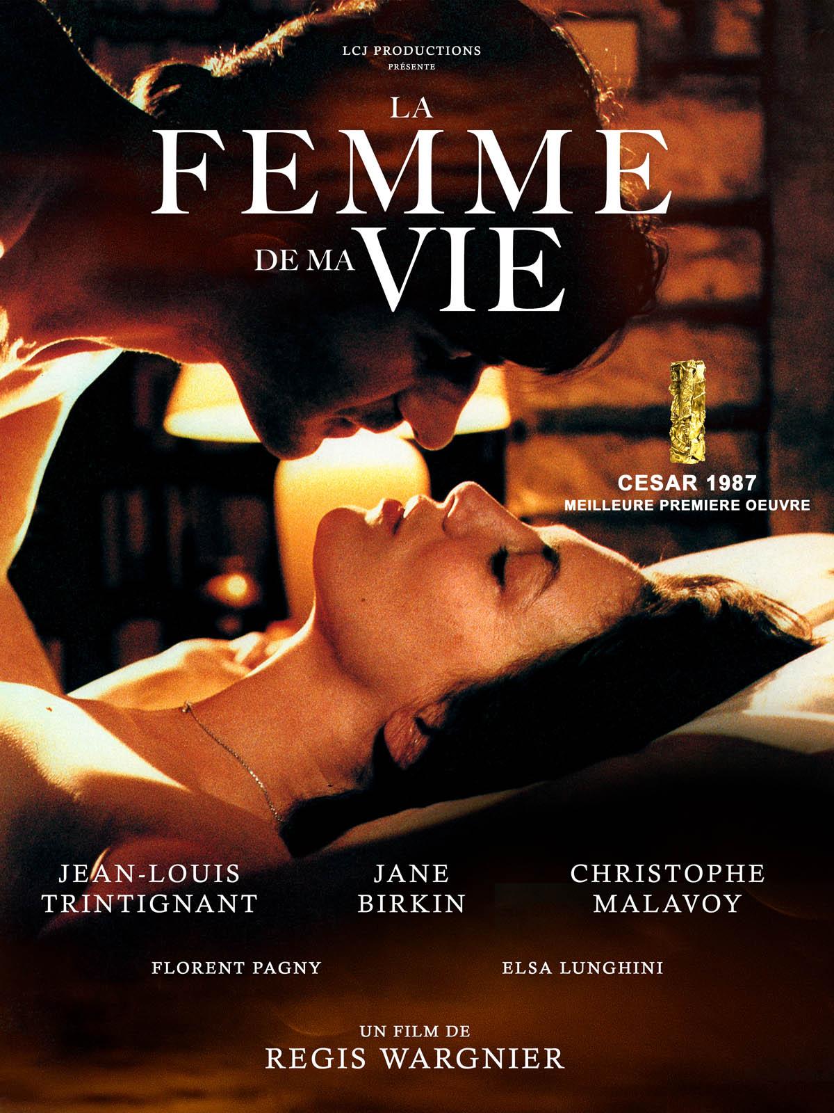 La Femme de ma vie - film 1986 - AlloCiné