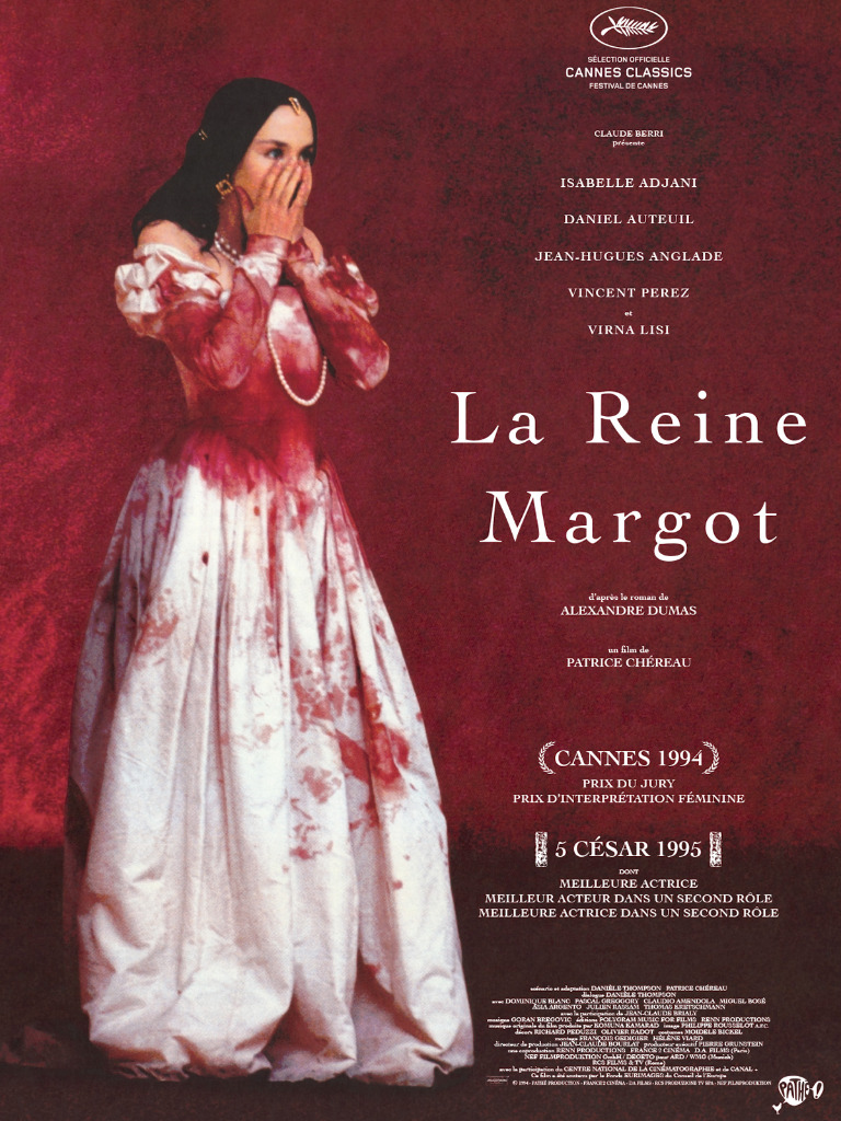 Anecdotes du film La Reine Margot AlloCiné